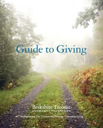 BTCF's in depth Guide to Giving provides you with everything you need to know about charitable giving in the Berkshire Taconic region