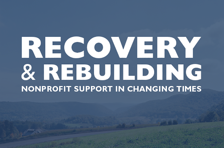 Rebuilding and Recovery in the Nonprofit Sector